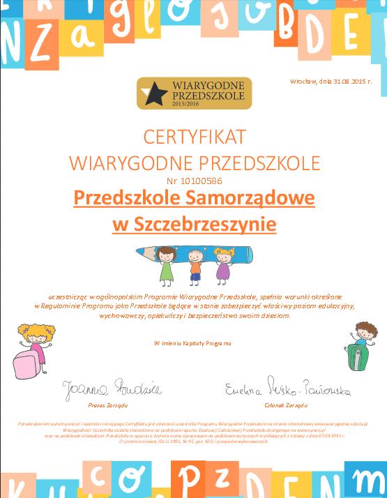 Certyfikat nadany Przedszkolu samorządowemu w Szczebrzeszynie. Foto : Materiał nadesłany